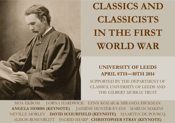 CLASSICS AND CLASSICISTS IN THE FIRST WORLD WAR